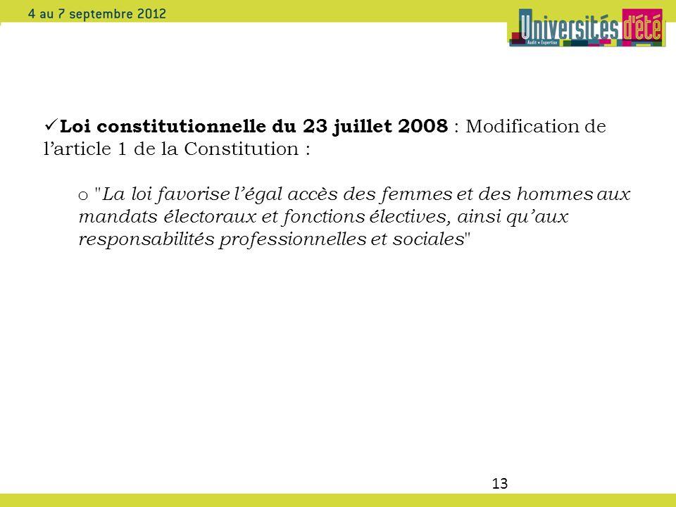 13 Loi constitutionnelle du 23 juillet 2008 : Modification de larticle 1 de la Constitution : o