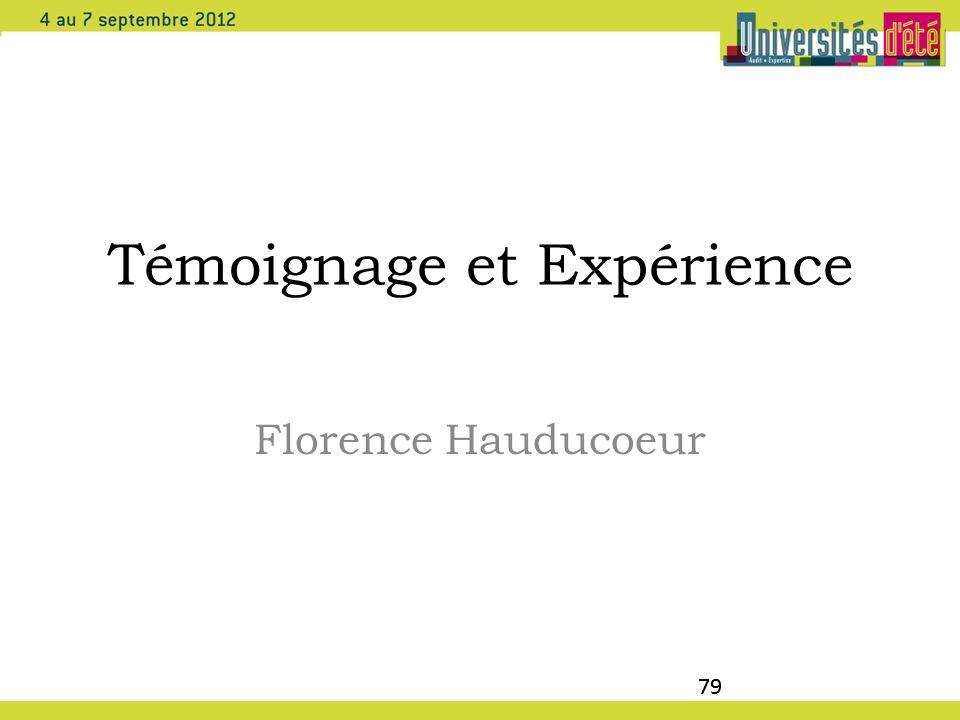 79 Témoignage et Expérience Florence Hauducoeur 79