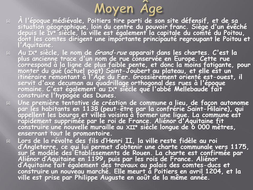 À l'époque médiévale, Poitiers tire parti de son site défensif, et de sa situation géographique, loin du centre du pouvoir franc. Siège d'un évêché de