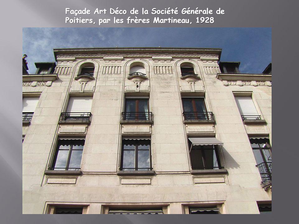 Façade Art Déco de la Société Générale de Poitiers, par les frères Martineau, 1928