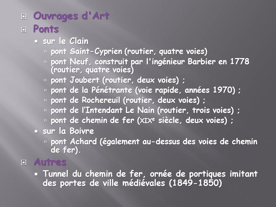 Ouvrages d'Art Ouvrages d'Art Ponts Ponts sur le Clain sur le Clain pont Saint-Cyprien (routier, quatre voies) pont Saint-Cyprien (routier, quatre voi