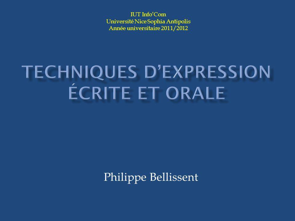 Philippe Bellissent IUT InfoCom Université Nice Sophia Antipolis Année universitaire 2011/2012
