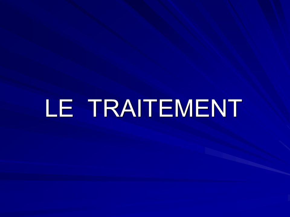LE TRAITEMENT LE TRAITEMENT