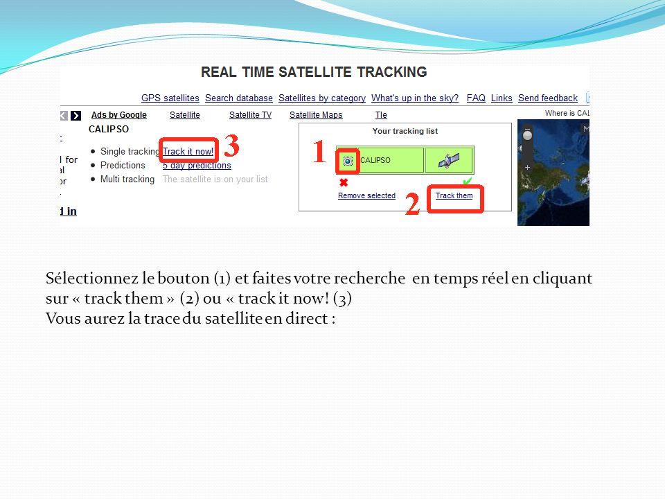 Sélectionnez le bouton (1) et faites votre recherche en temps réel en cliquant sur « track them » (2) ou « track it now.