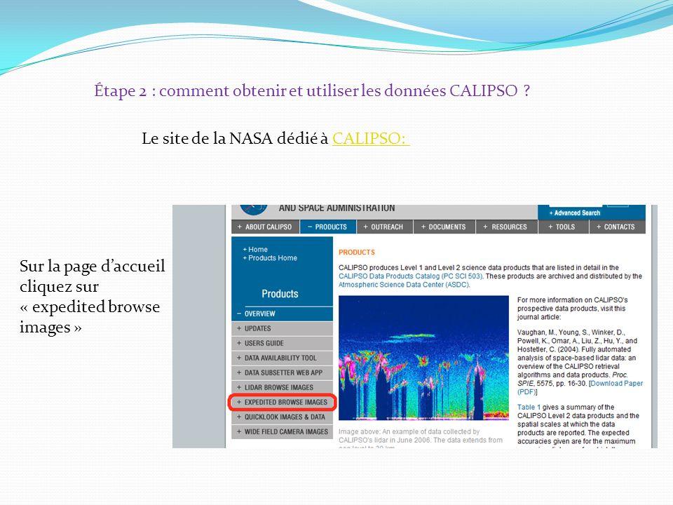 Étape 2 : comment obtenir et utiliser les données CALIPSO .