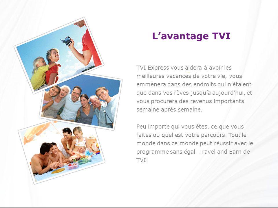 Lavantage TVI TVI Express vous aidera à avoir les meilleures vacances de votre vie, vous emmènera dans des endroits qui nétaient que dans vos rèves ju