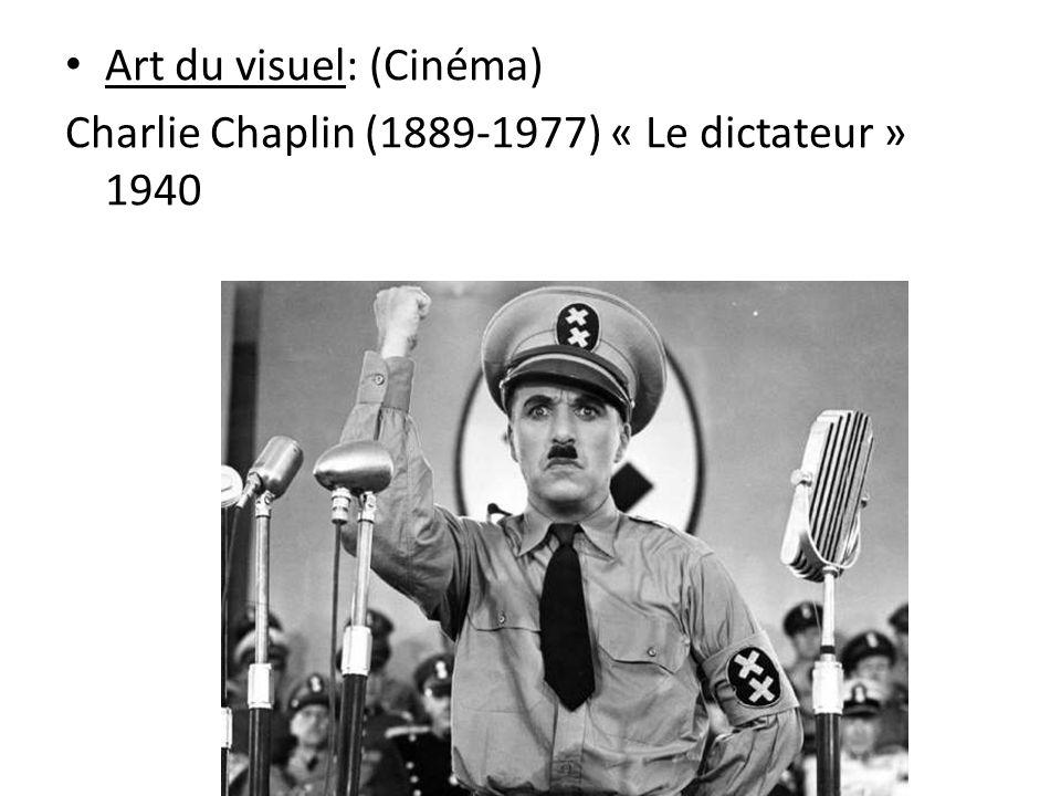 Art du visuel: (Cinéma) Charlie Chaplin (1889-1977) « Le dictateur » 1940