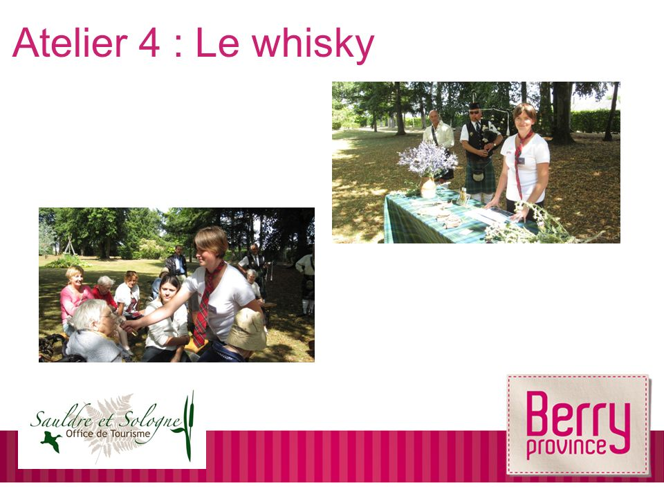 Atelier 4 : Le whisky
