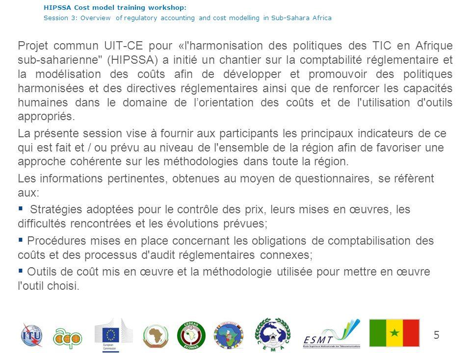 HIPSSA Cost model training workshop: Session 3: Overview of regulatory accounting and cost modelling in Sub-Sahara Africa 26 Base de coûts Ce qui ressort de cette enquête est que la meilleure pratique consistant à utiliser l ACC comme une norme de base du coût est utilisée par la majorité des ARN ayant participé à létude.