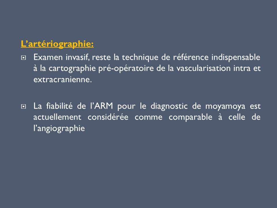 Lartériographie: Examen invasif, reste la technique de référence indispensable à la cartographie pré-opératoire de la vascularisation intra et extracr