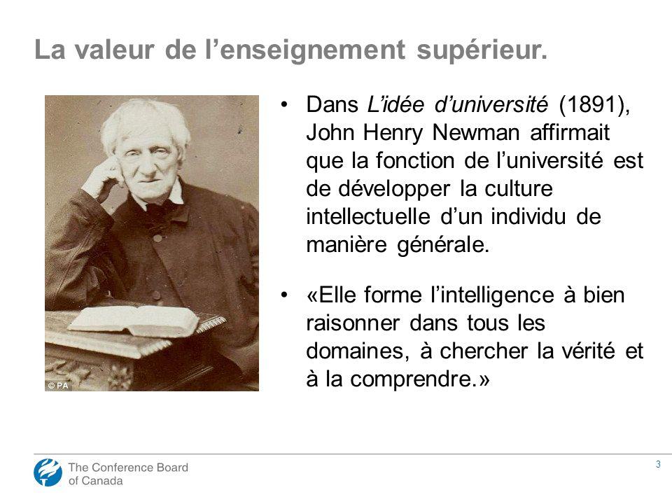 3 Dans Lidée duniversité (1891), John Henry Newman affirmait que la fonction de luniversité est de développer la culture intellectuelle dun individu d