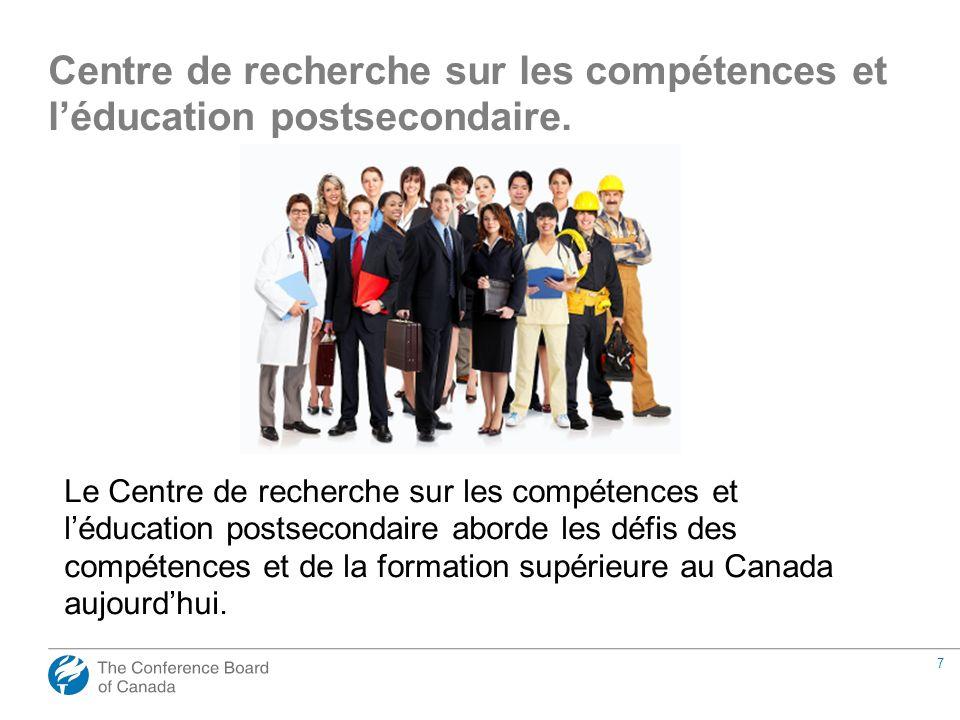 7 Le Centre de recherche sur les compétences et léducation postsecondaire aborde les défis des compétences et de la formation supérieure au Canada auj