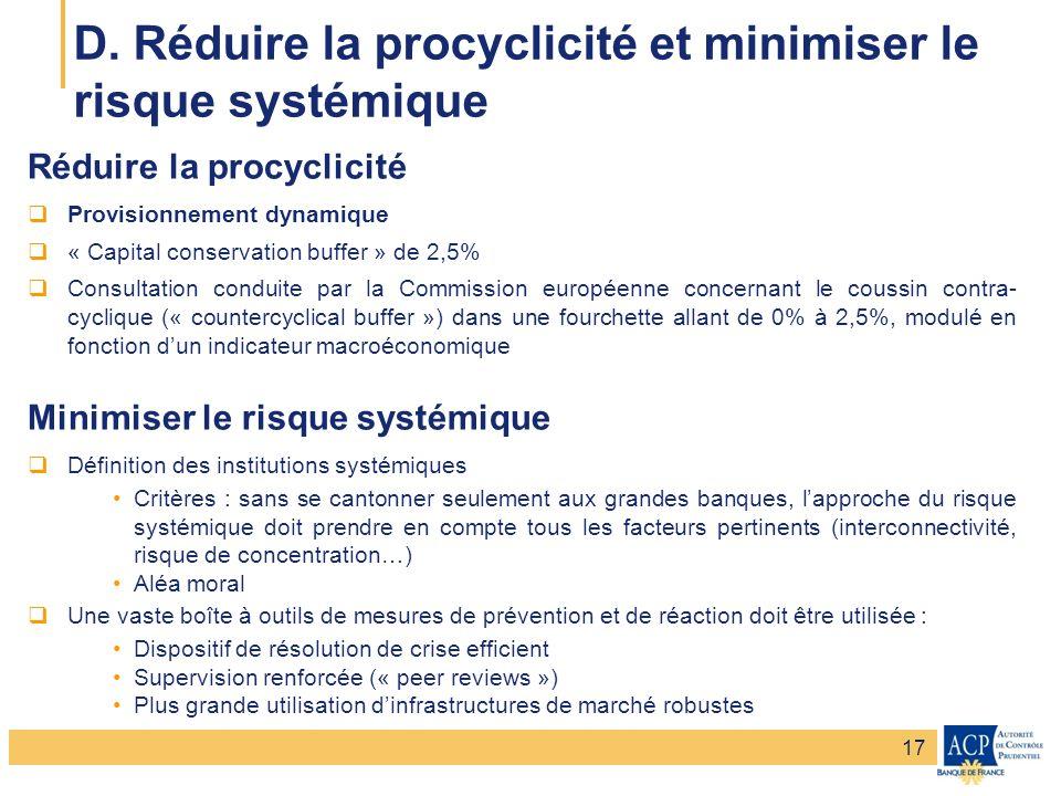 Banque de France – Secrétariat général de la Commission bancaire Banque de France – Autorité de Contrôle Prudentiel Réduire la procyclicité Provisionn