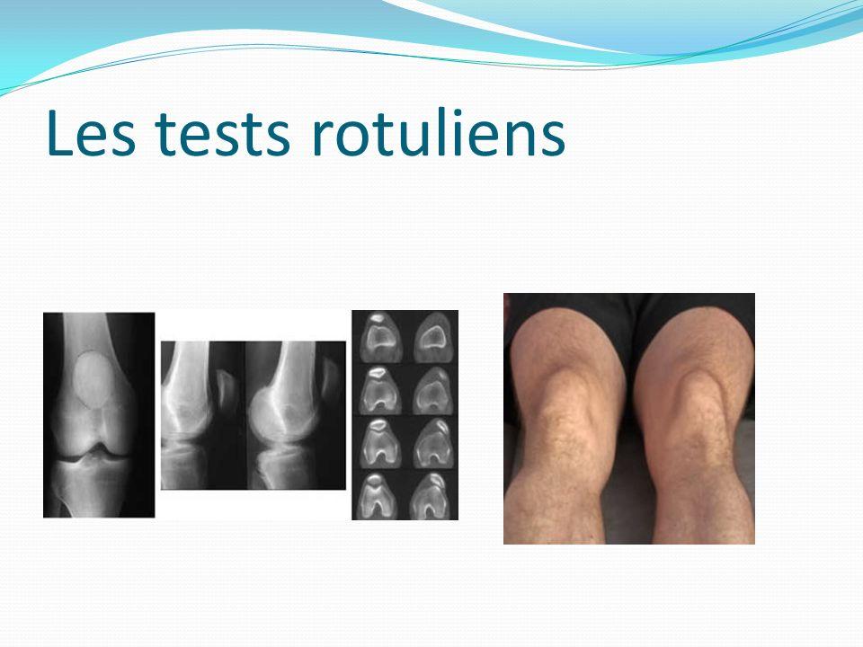 Les tests rotuliens