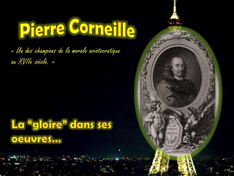 « Un des champions de la morale aristocratique au XVIIe siècle. »