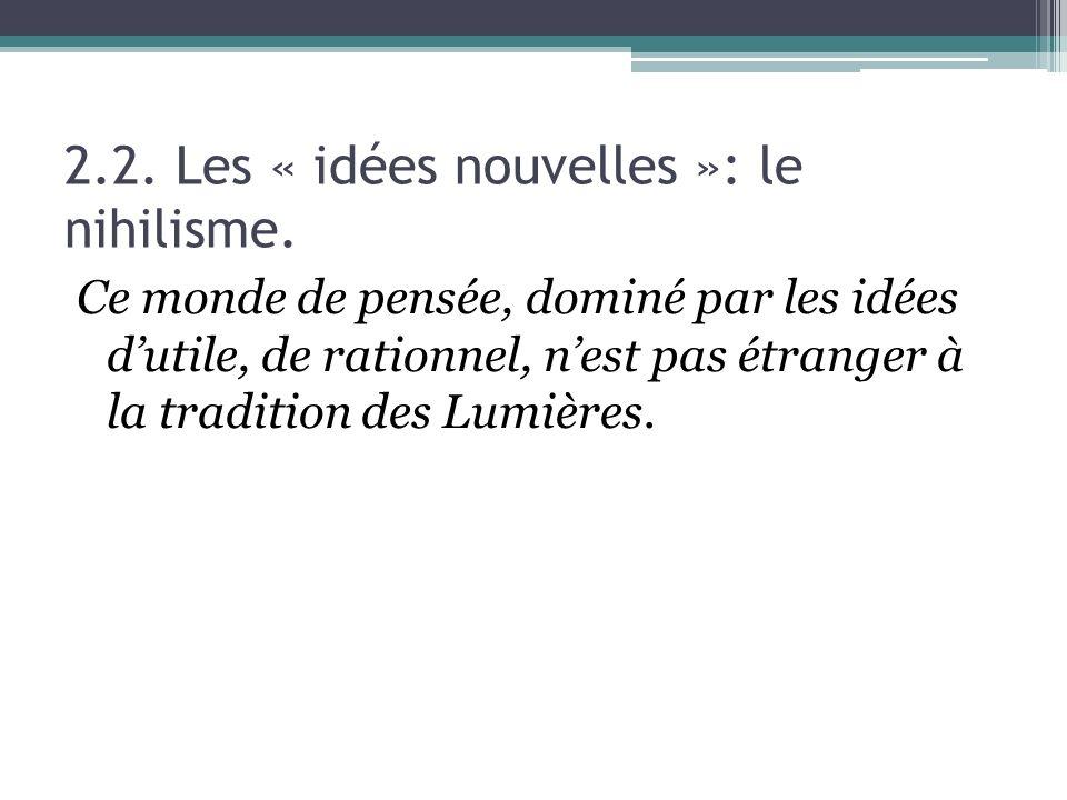 2.2.Les « idées nouvelles »: le nihilisme.