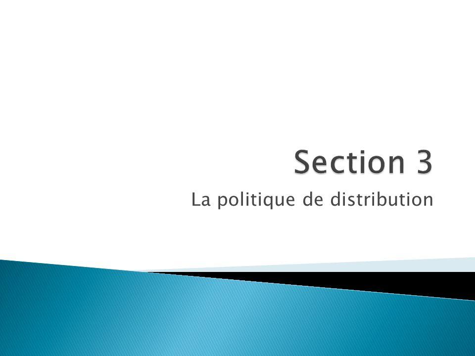 La politique de distribution