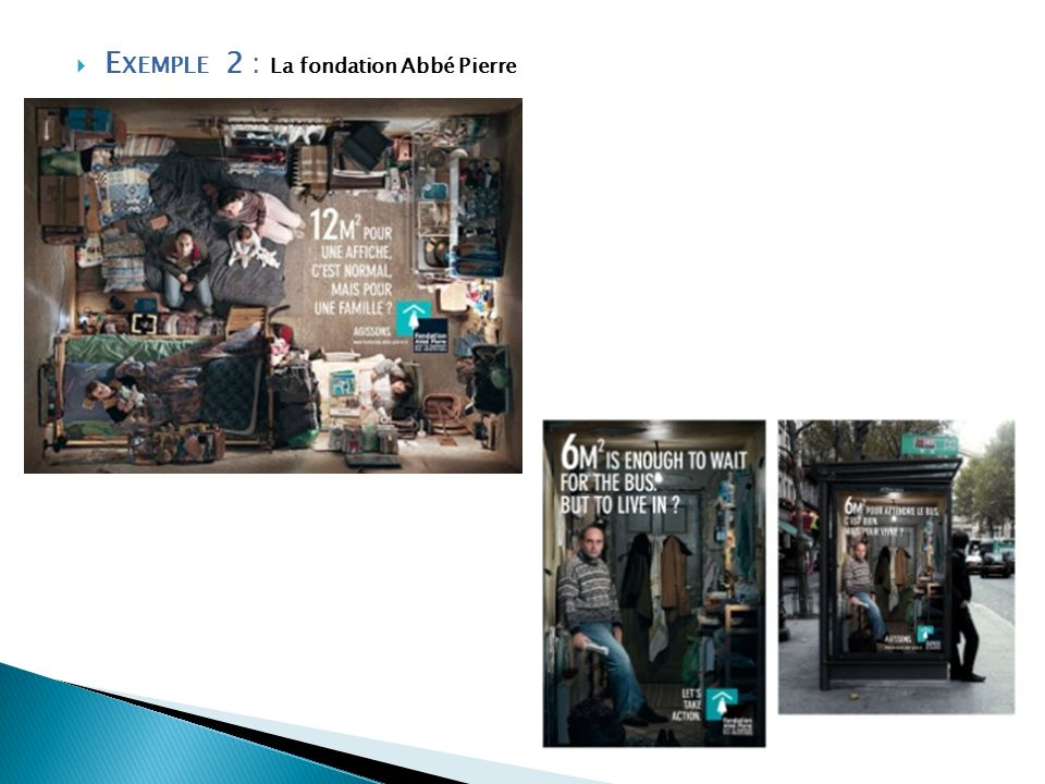 E XEMPLE 2 : La fondation Abbé Pierre