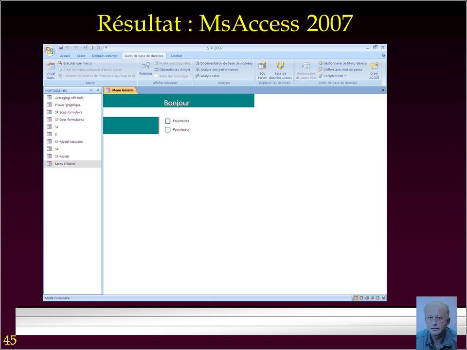 44 Menu Général : MsAccess 2007