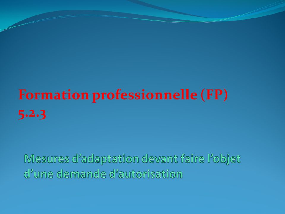 Formation professionnelle (FP) 5.2.3