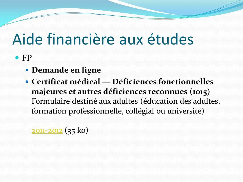 Aide financière aux études FP Demande en ligne Certificat médical Déficiences fonctionnelles majeures et autres déficiences reconnues (1015) Formulair