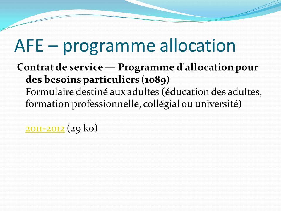 AFE – programme allocation Contrat de service Programme d'allocation pour des besoins particuliers (1089) Formulaire destiné aux adultes (éducation de