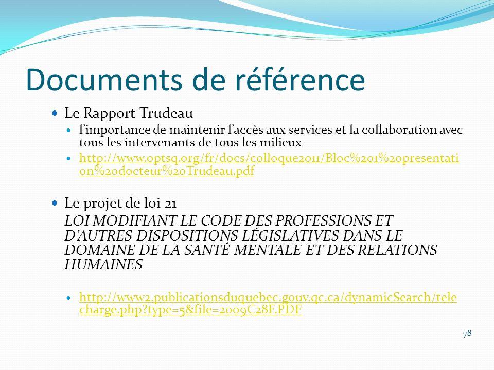 Documents de référence Le Rapport Trudeau limportance de maintenir laccès aux services et la collaboration avec tous les intervenants de tous les mili