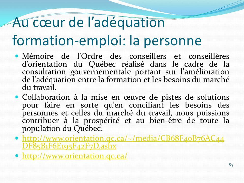 Au cœur de ladéquation formation-emploi: la personne Mémoire de l'Ordre des conseillers et conseillères dorientation du Québec réalisé dans le cadre d
