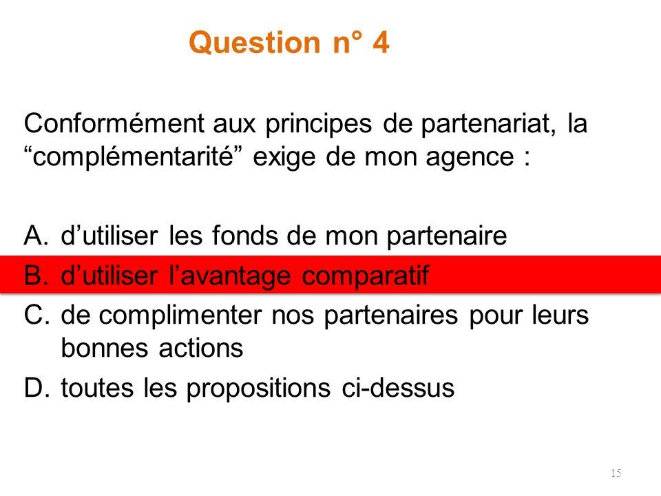 Question n° 3 Laquelle des activités suivantes nest pas une tâche fondamentale de lERC ? A.Développement de la politique et coordination humanitaires