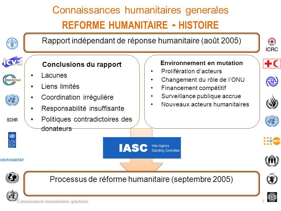Pourquoi ce sujet est-il abordé ? Le personnel des clusters doit comprendre lhistorique de la réforme humanitaire et le système des clusters dont il f