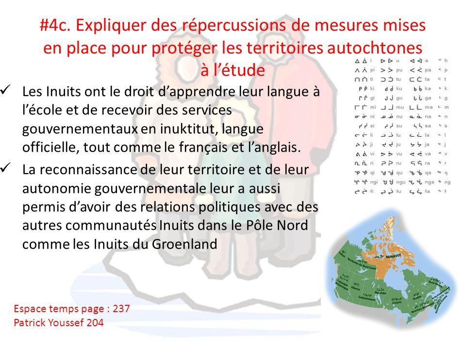 #4c. Expliquer des répercussions de mesures mises en place pour protéger les territoires autochtones à létude Les Inuits ont le droit dapprendre leur