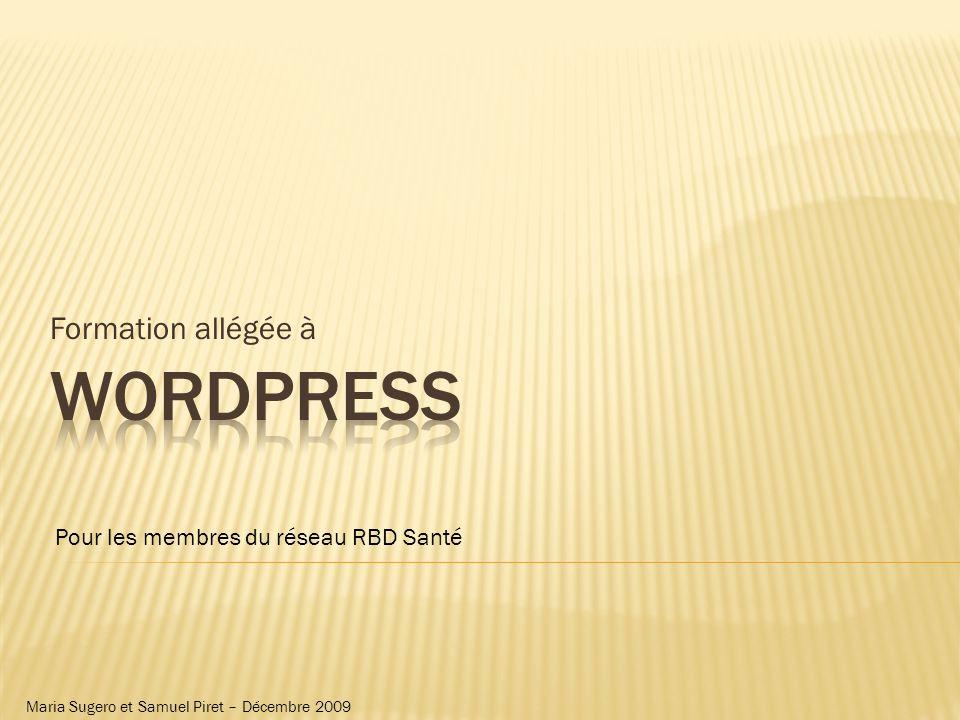 Formation allégée à Pour les membres du réseau RBD Santé Maria Sugero et Samuel Piret – Décembre 2009