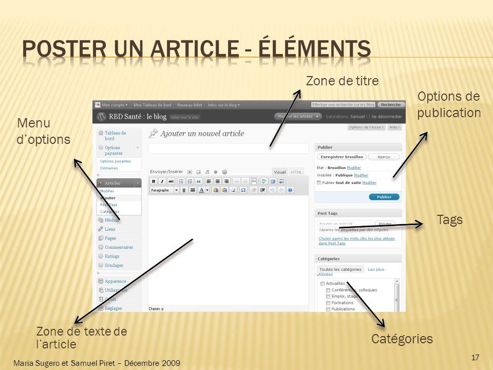 Maria Sugero et Samuel Piret – Décembre 2009 Menu doptions Zone de titre Zone de texte de larticle Options de publication Tags Catégories 17