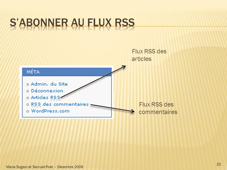 Maria Sugero et Samuel Piret – Décembre 2009 Flux RSS des articles Flux RSS des commentaires 22
