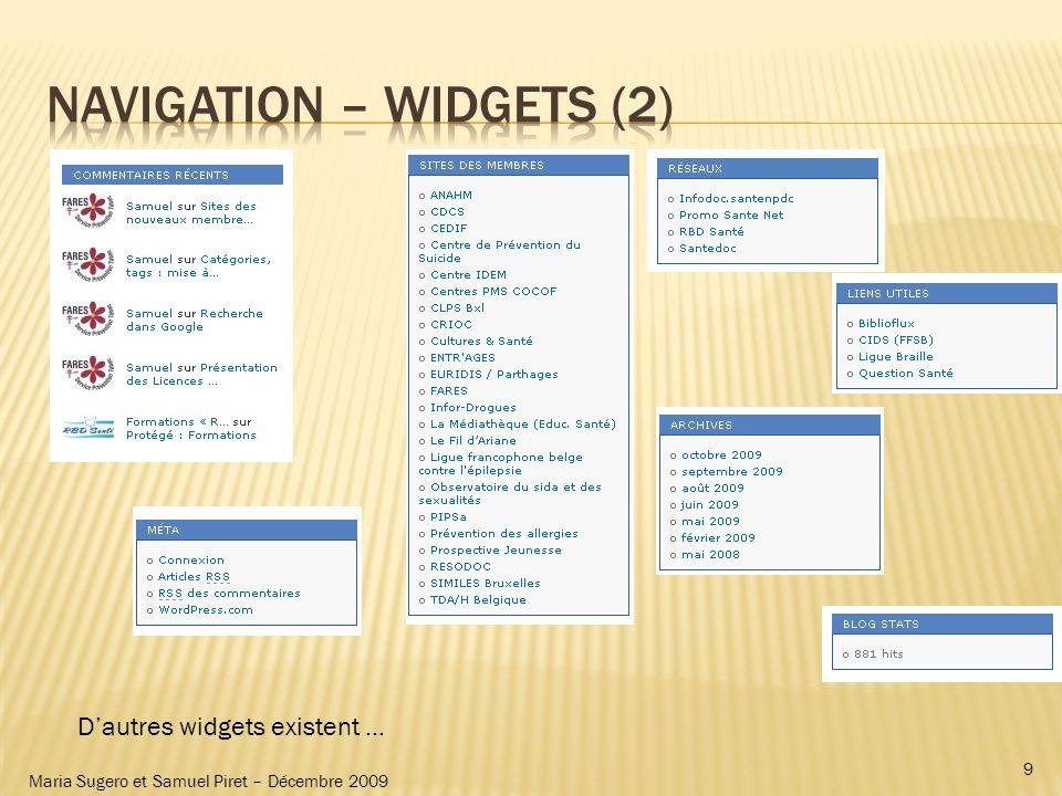 Dautres widgets existent … 9