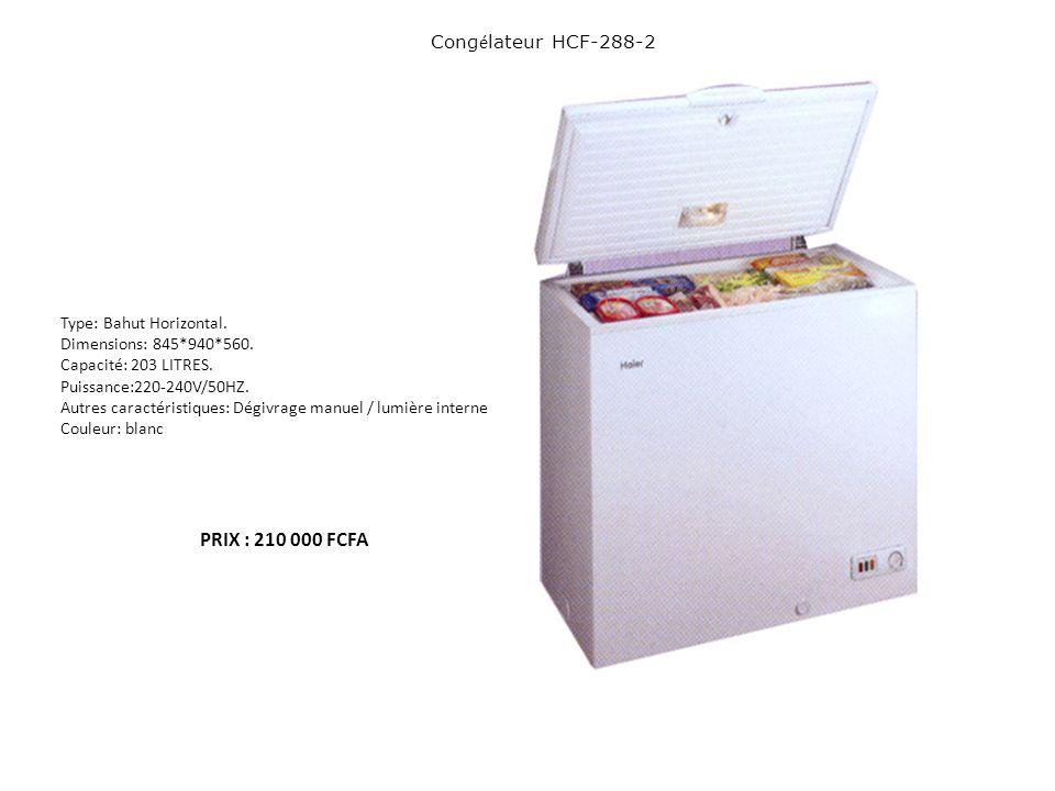 Cong é lateur HCF-288-2 Type: Bahut Horizontal. Dimensions: 845*940*560. Capacité: 203 LITRES. Puissance:220-240V/50HZ. Autres caractéristiques: Dégiv