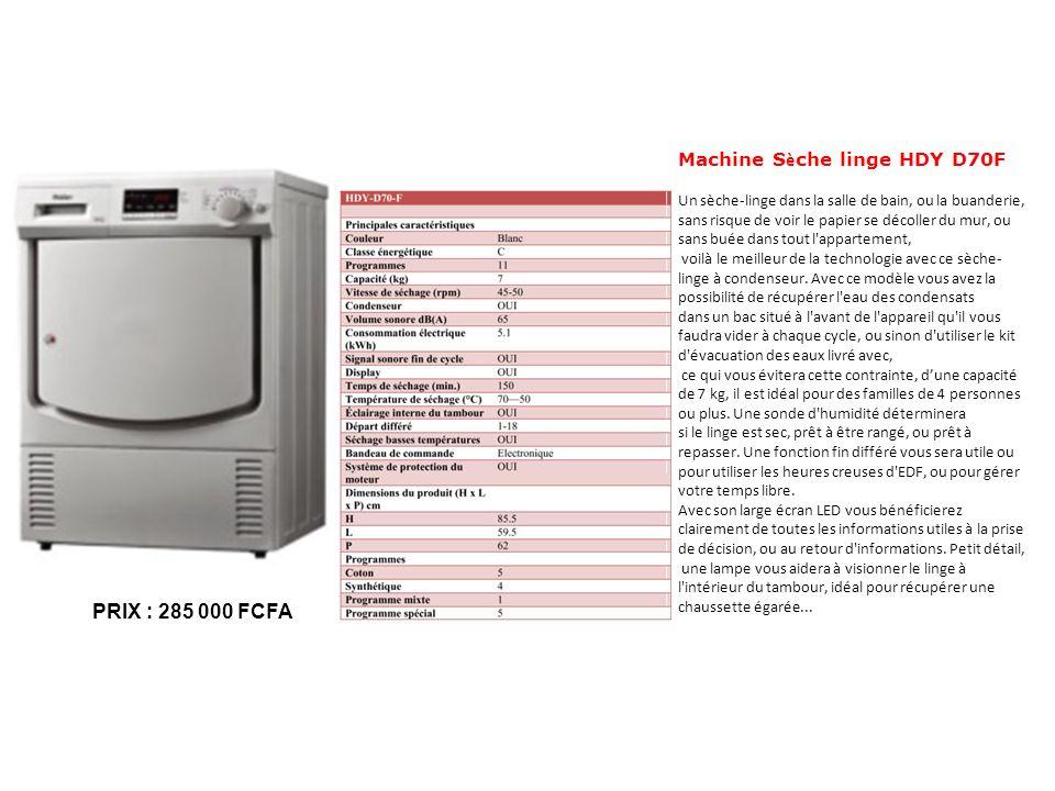 Machine S è che linge HDY D70F Un sèche-linge dans la salle de bain, ou la buanderie, sans risque de voir le papier se décoller du mur, ou sans buée d