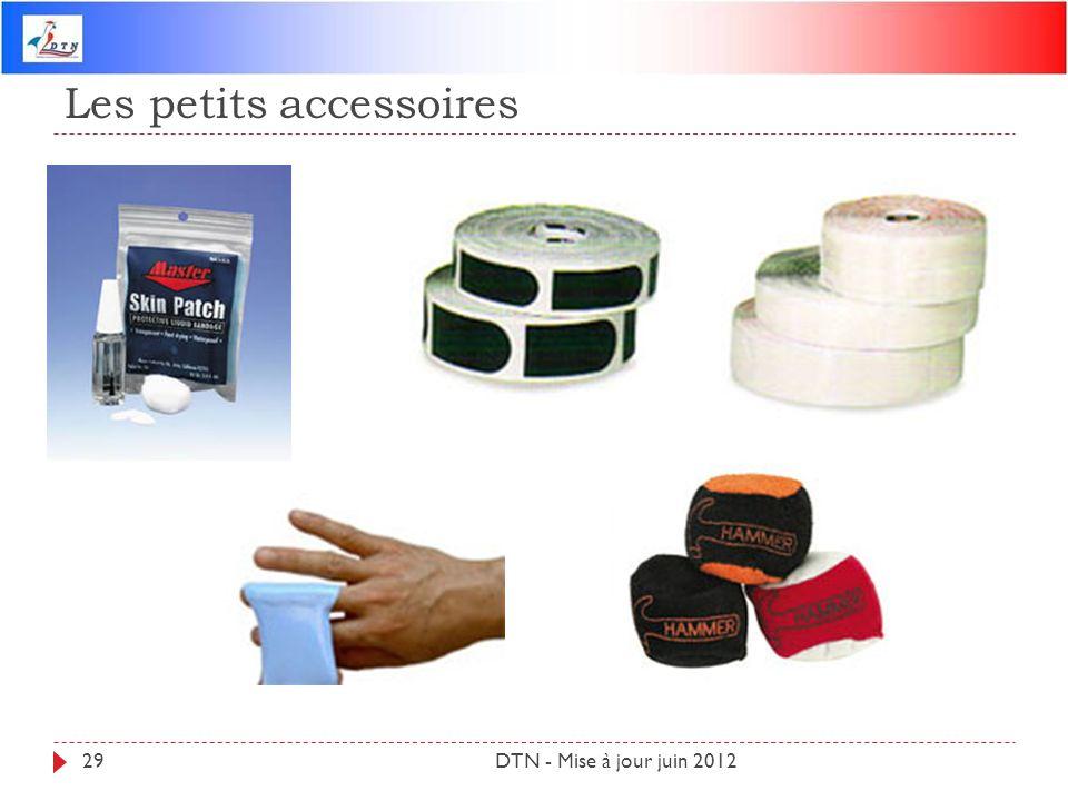 Les petits accessoires DTN - Mise à jour juin 201229