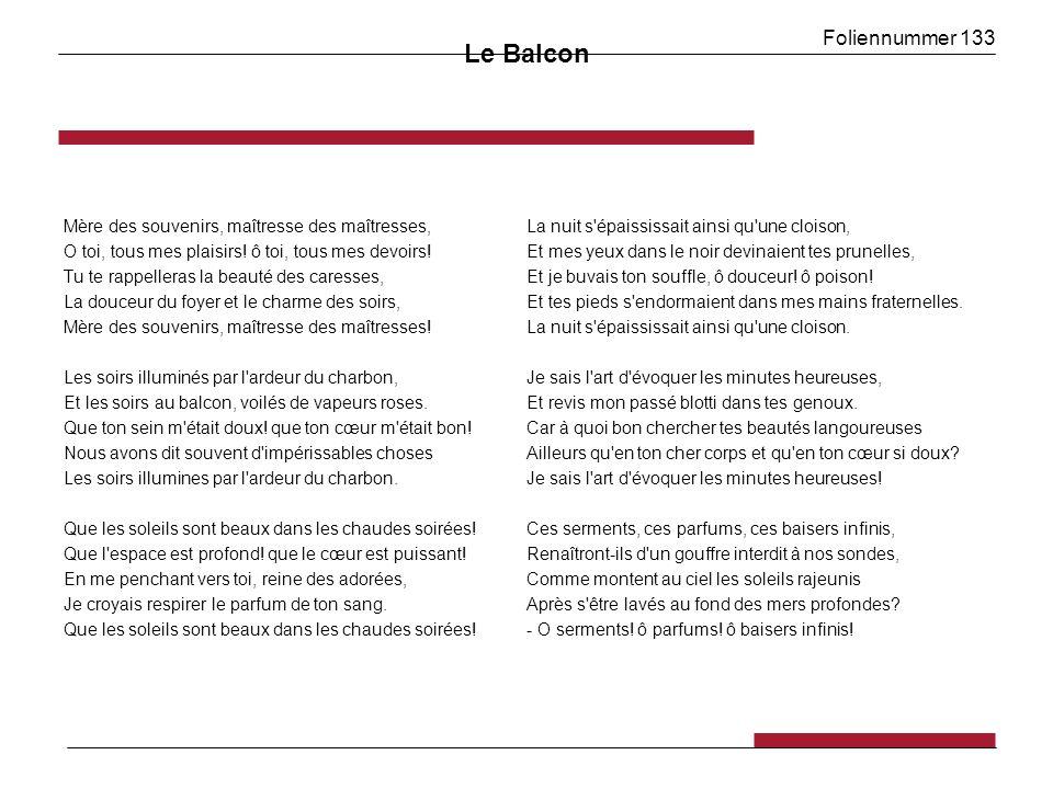Foliennummer 133 Le Balcon Mère des souvenirs, maîtresse des maîtresses, O toi, tous mes plaisirs.