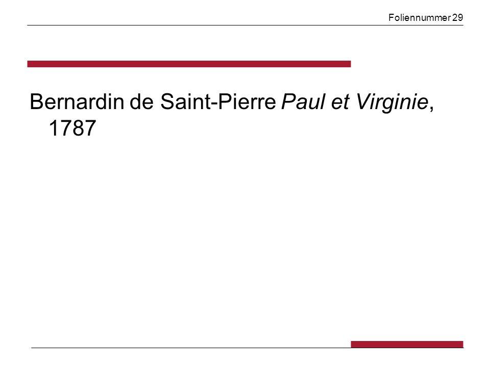 Foliennummer 29 Bernardin de Saint-Pierre Paul et Virginie, 1787