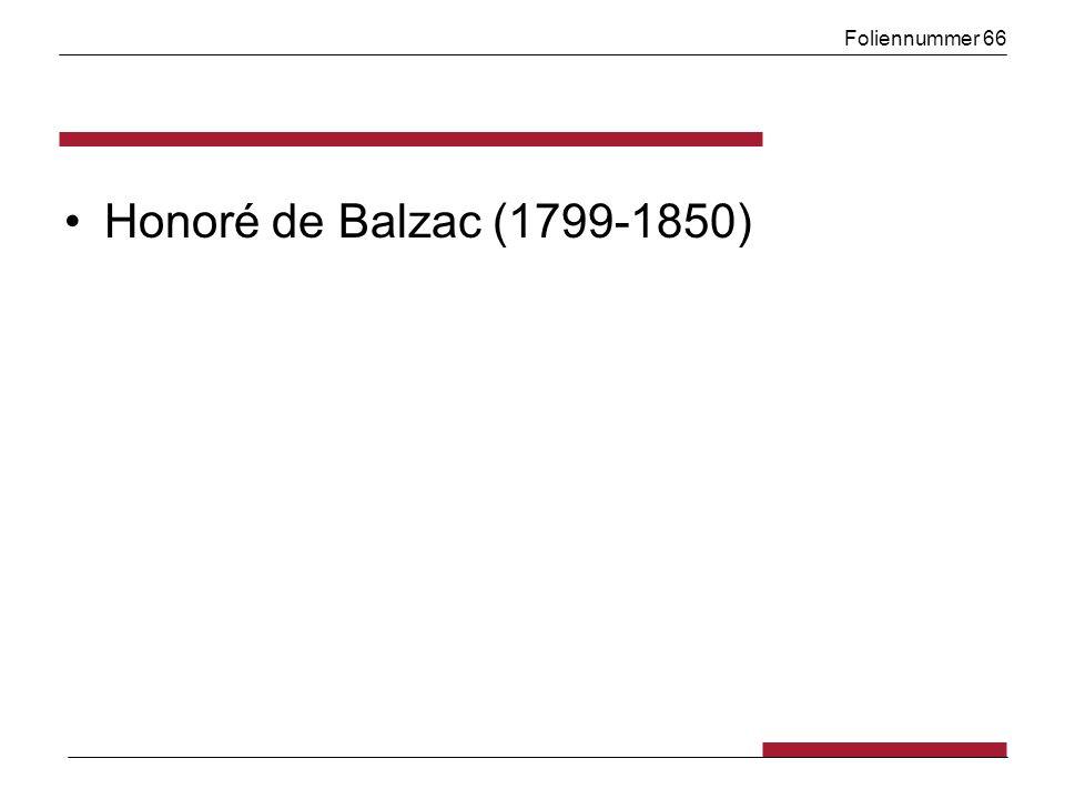 Foliennummer 66 Honoré de Balzac (1799-1850)