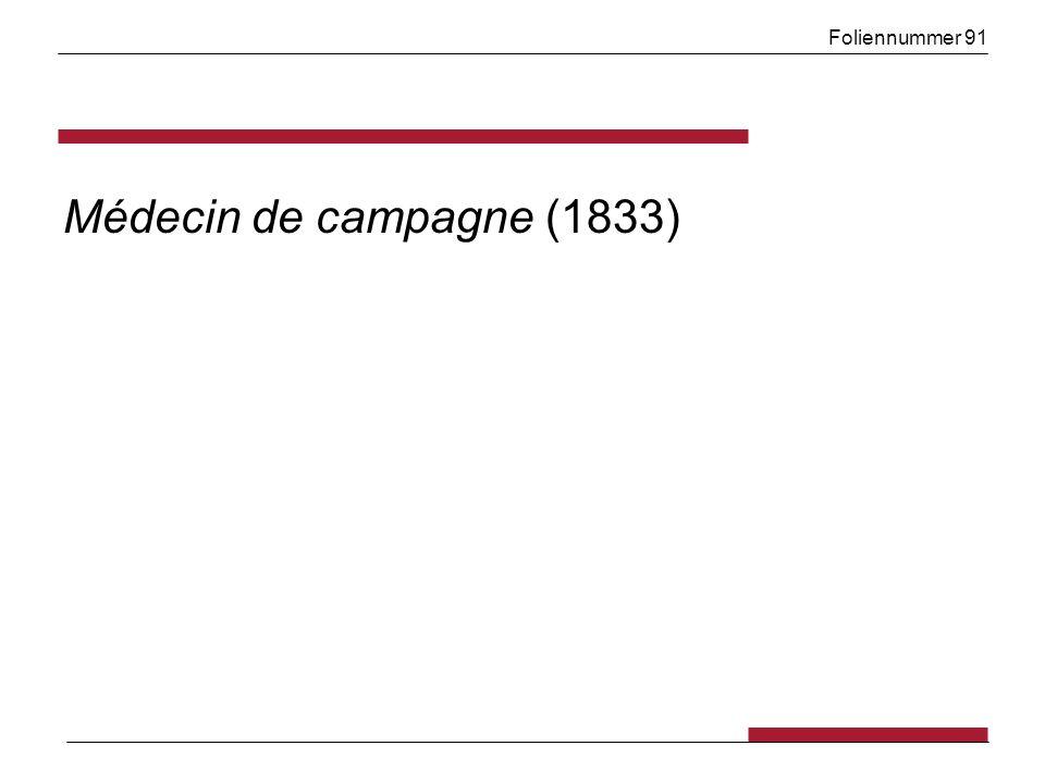 Foliennummer 91 Médecin de campagne (1833)