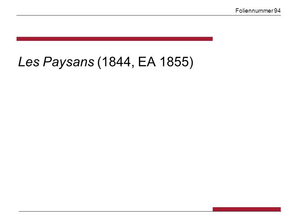 Foliennummer 94 Les Paysans (1844, EA 1855)