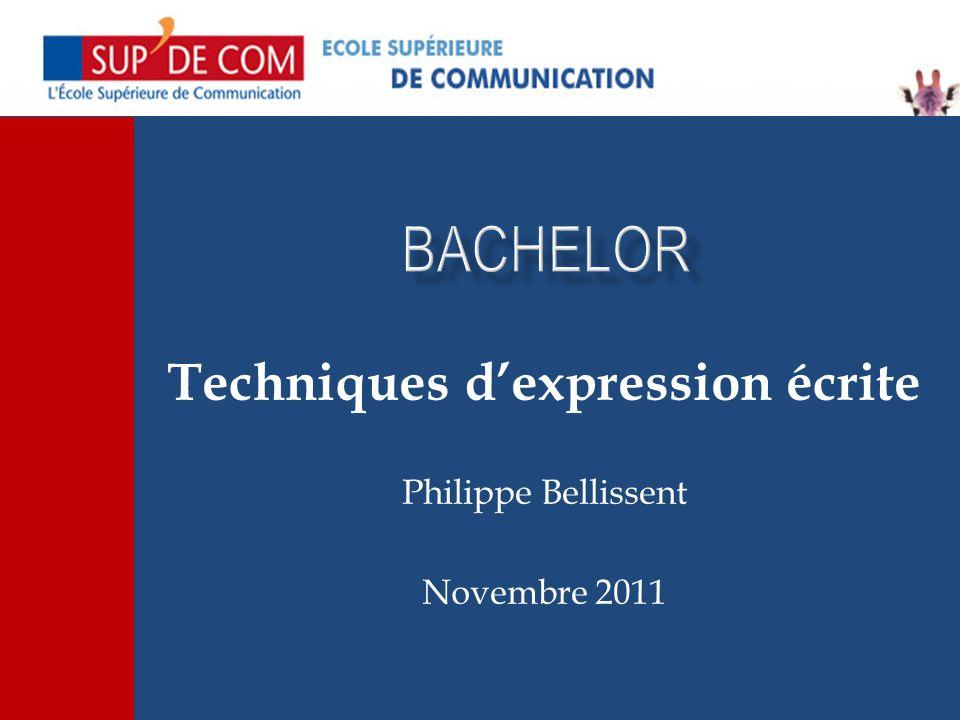 Techniques dexpression écrite Philippe Bellissent Novembre 2011