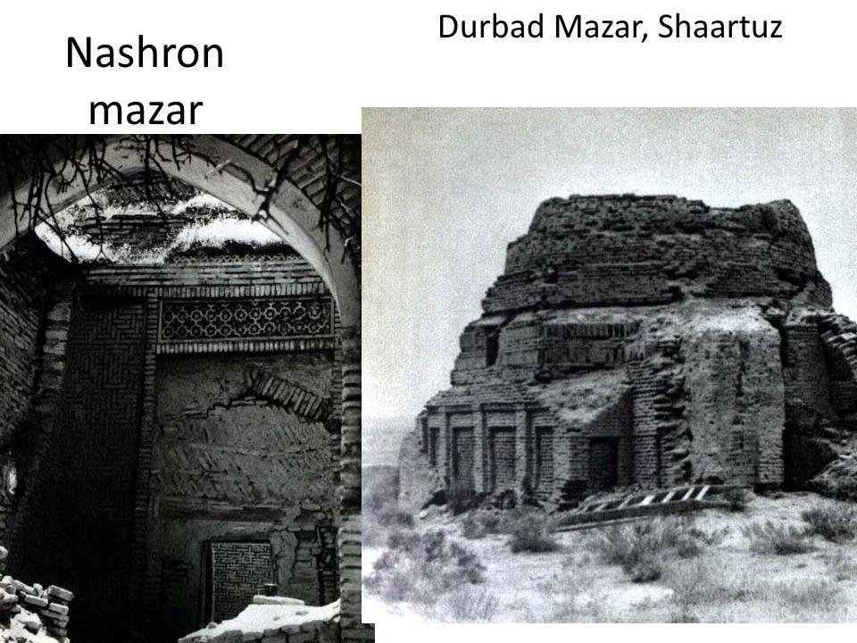 Nashron mazar Durbad Mazar, Shaartuz