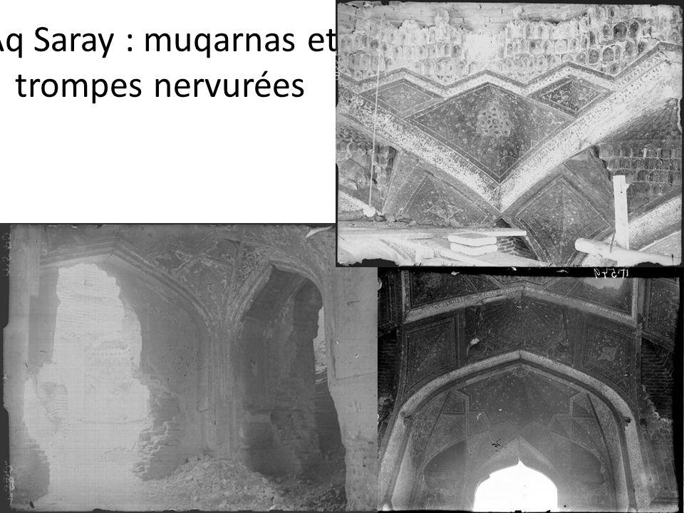 Aq Saray : muqarnas et trompes nervurées