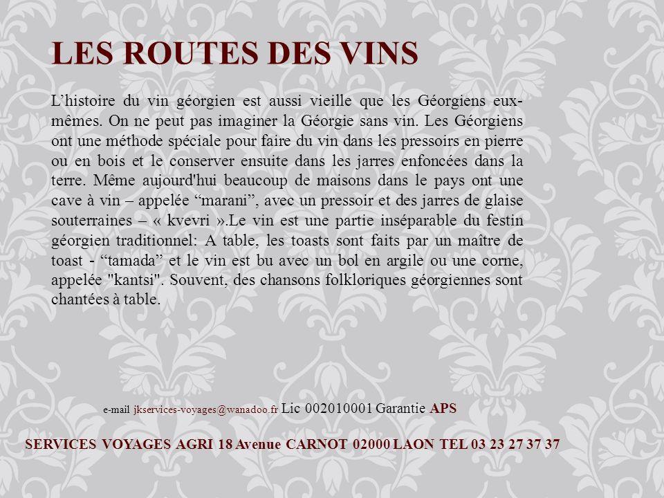 Services Voyages Agri, LAON Tél 03 23 27 37 37 1 er jour : PARIS-TBILISSI Départ de Paris CDG via Kyiv à Tbilissi.