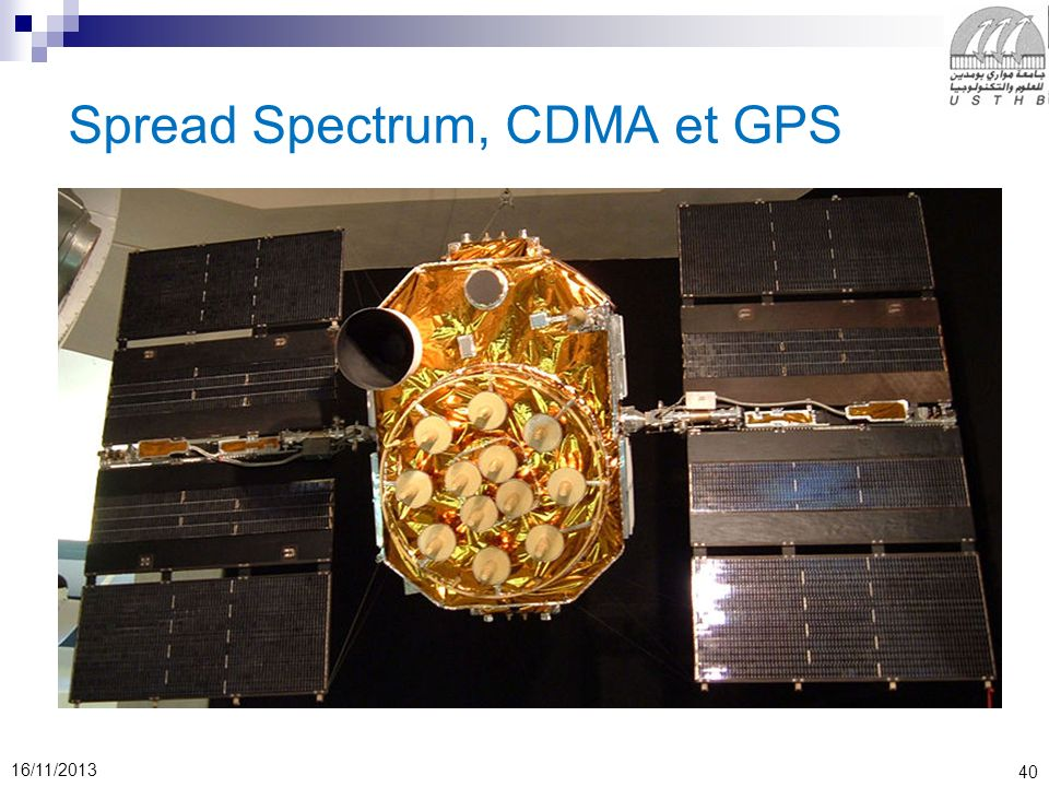 40 16/11/2013 Spread Spectrum, CDMA et GPS