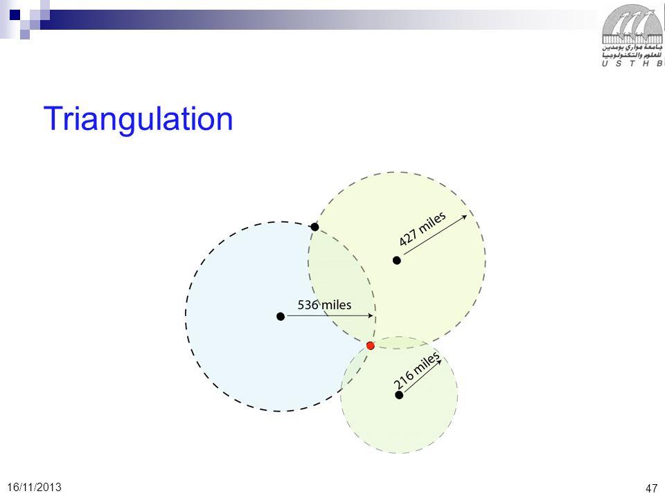 47 16/11/2013 Triangulation