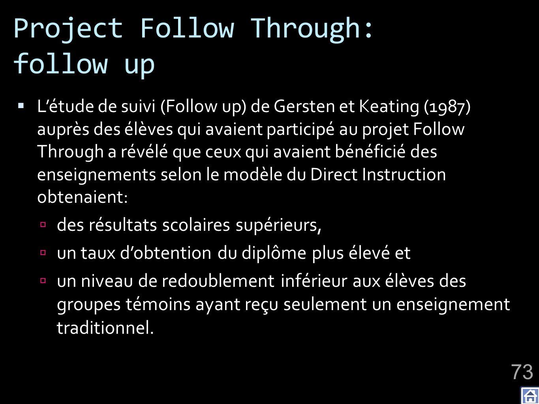 Project Follow Through: follow up Létude de suivi (Follow up) de Gersten et Keating (1987) auprès des élèves qui avaient participé au projet Follow Th